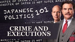 Crime and Executions in Japan: Japanese Politics 101