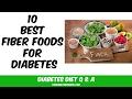 10 Best Fiber Foods for Diabetes