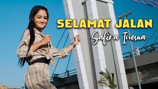 Safira Inema - Selamat Jalan (Official Music Video)