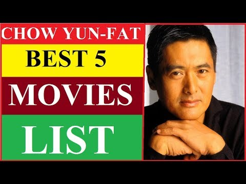 CHOW YUN FAT BEST 5 MOVIES LIST | The Top 5 Movies Starring Chow Yun-Fat | Chow Yun-Fat  MOVIES LIST
