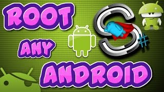 How to root any android device without any risk