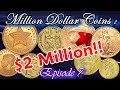 Million Dollar Coins Part 7 : Worlds Most Expensive Coins worth Millions