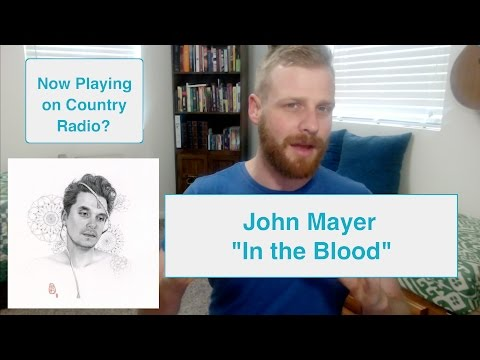 John Mayer  In The Blood  Reaction