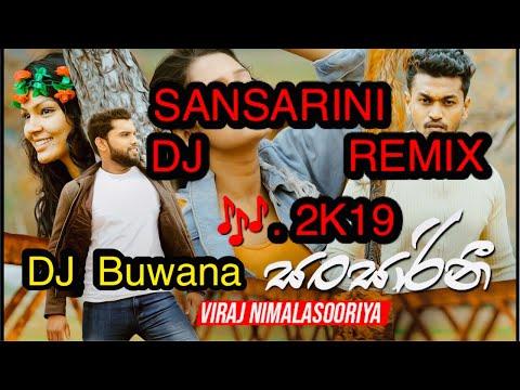 sansarini-dj-remix-2k19🇱🇰dj-buwana