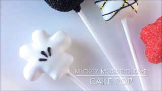 How to Make a Mickey Mouse Glove Cake Pop