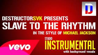 Michael Jackson - Slave To The Rhythm (Studio Instrumental) [with background vocals]