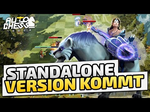 Standalone Version kommt! - ♠ Dota 2 Auto Chess ♠ - Deutsch German - Dhalucard
