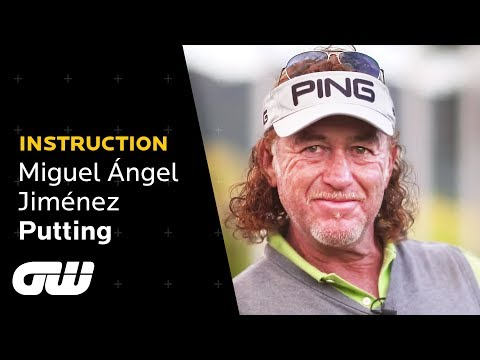 Instruction: Miguel Ángel Jiménez - Putting
