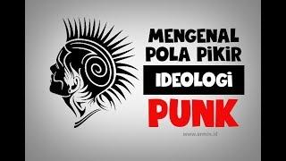 Video Kompilasi Pola Pikir (Ideologi) Punk
