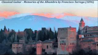 Classical Guitar - Memories of the Alhambra by Francisco Tarrega (1896)