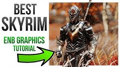 Skyrim Best Graphics Mods - ENB Install Tutorial Guide!