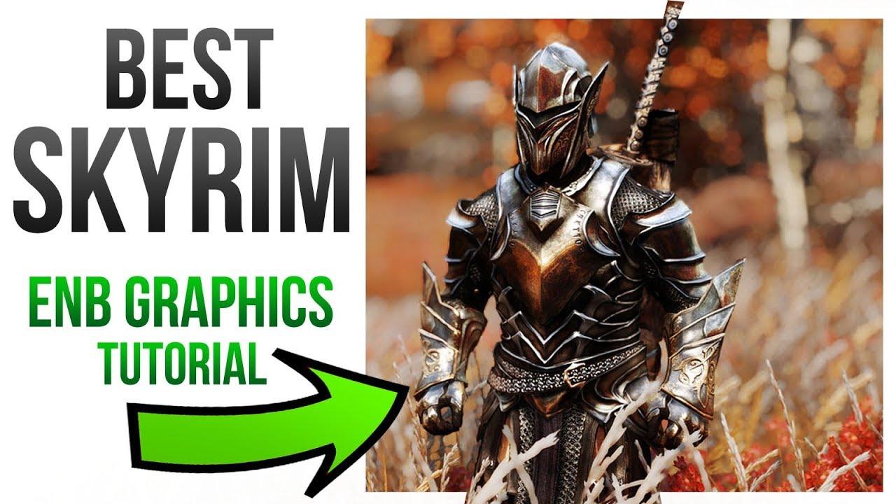 Skyrim Best Enb 2020 Skyrim Best Graphics Mods   ENB Install Tutorial Guide!   YouTube