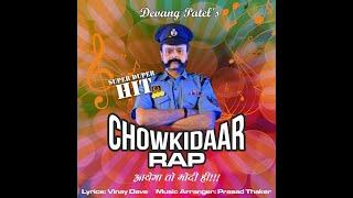 aayega to modi hi chowkidar rap by devang patel for narendra modi