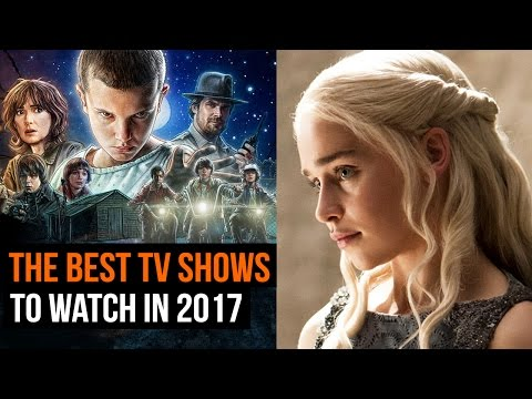 THE TV s to watch in 2017