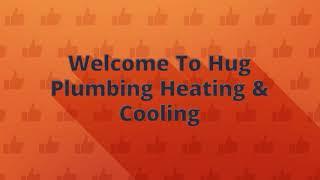 Hug Plumbing : Professional Heating Repair in Rohnert Park, CA