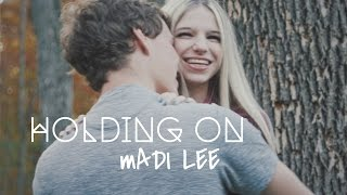 Madi Lee - Holding On