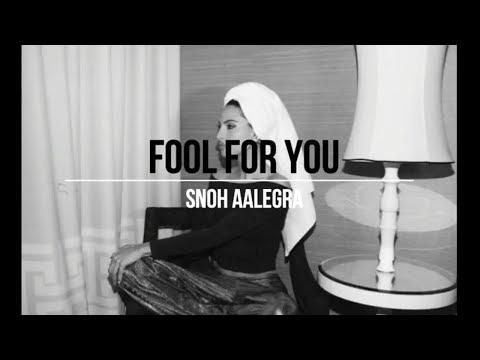Snoh Aalegra - Fool For You (Lyrics)