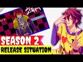 No Game No life Season 2 Release Situation Explained