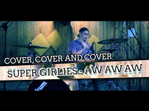 Bounty Ramdhan - Super Girlies - Aw Aw Aw (Drum Cover)