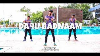 Daru Badnaam - Kamal kahlon & Param Singh | Dance Choreography By | Arjun Tak |