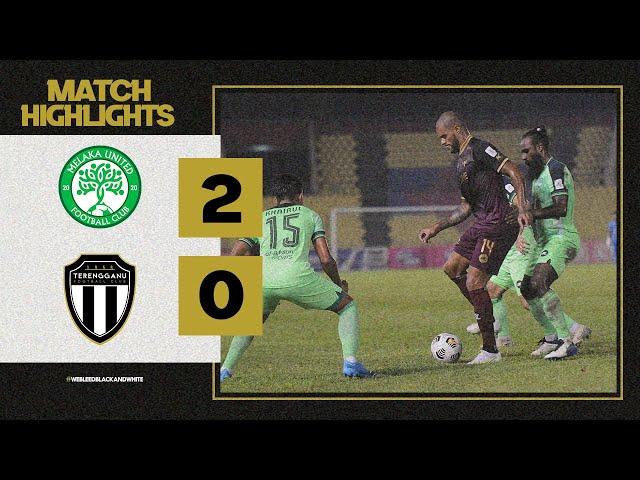 MATCH HIGHLIGHTS | MELAKA FC vs TERENGGANU FC