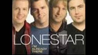 lonestar~im already there~