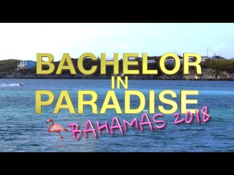 Bachelor in Paradise Bahamas 2018 Opening Theme