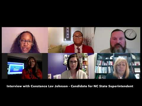 Tar Heel Teachers At Home: Interview W/Constance Lav Johnson (Candidate For NC State Superintendent)