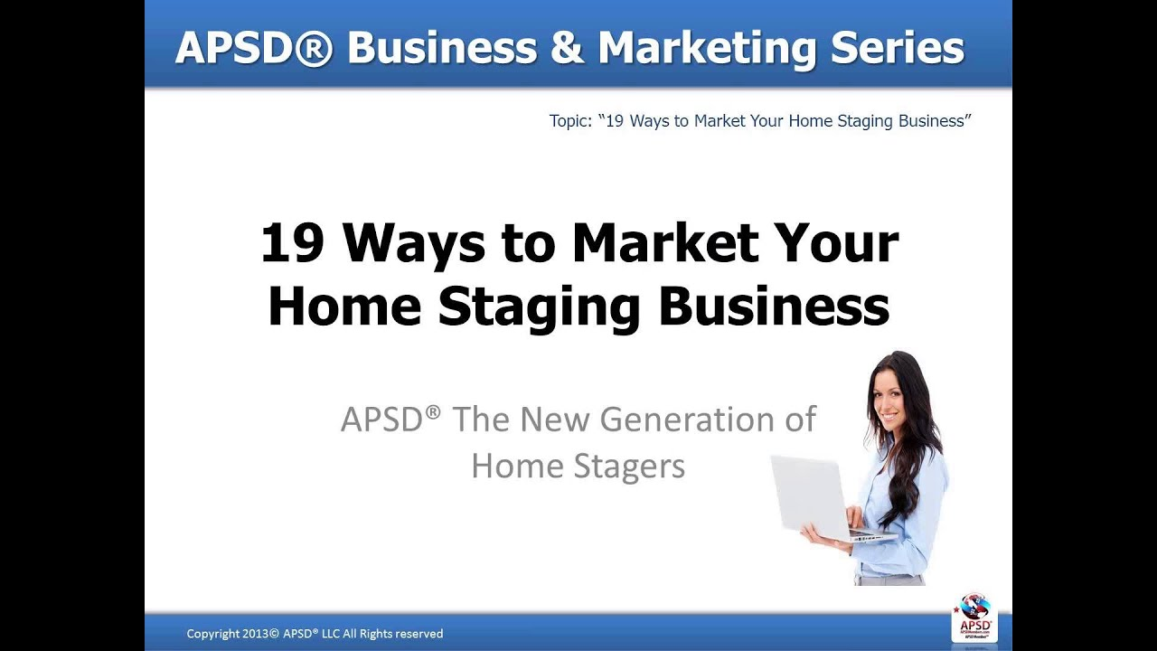 Home Staging Business and Marketing Tips #5 of #6 by APSD, Karen ...