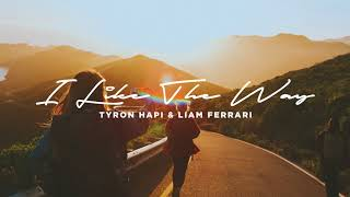 Tyron Hapi & Liam Ferrari - I Like The Way [Ultra Music]