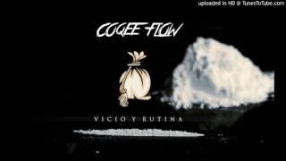 Coqeéin Montana - Vicio y Rutina
