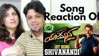 #Shivanandi #Yajamana | Shivanandi Lyrical Video Reaction|Foreigner Reaction|North Indian Reaction|