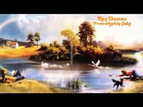 Ray Thomas From Mighty Oaks Full Album