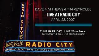 Dave Matthews & Tim Reynolds Live at Radio City Music Hall - April 22nd, 2007