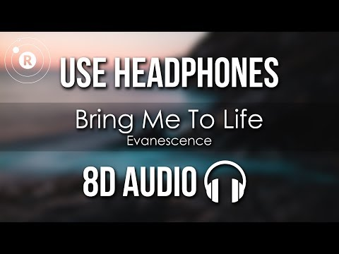 Evanescence - Bring Me To Life (8D AUDIO)