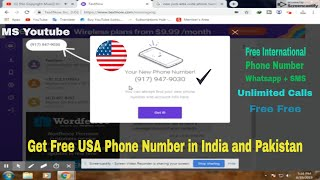 How to get Free United State Phone Number ? Unlimited Calls, SMS ( International Phone Number )