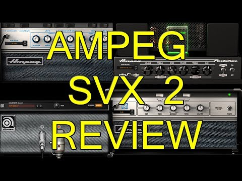 Ampeg SVX 2 Review Bass Amp Cab Emulator IK Multimedia