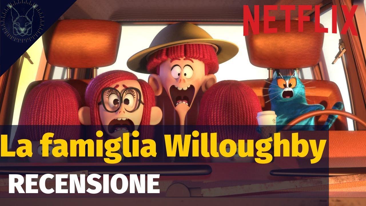 LA FAMIGLIA WILLOUGHBY: RECENSIONE - YouTube