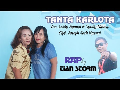 TANTA KARLOTA - LEIDY & SYULY FT TIAN STORM (TS PRODUDTION) (OFFICIAL VIDEO)