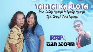 Download Lagu TANTA KARLOTA - LEIDY & SYULY FT TIAN STORM (TS PRODUDTION) (OFFICIAL VIDEO) mp3