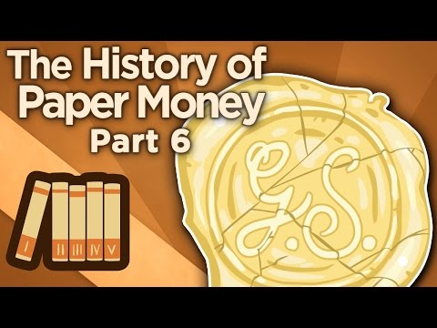 The History of Paper Money - VI: The Gold Standard - Extra History