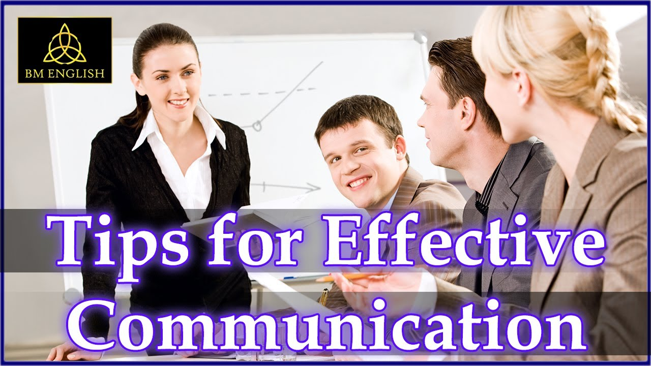 7 tips for effective communication effective communication 7 tips for effective communication effective communication skills tips
