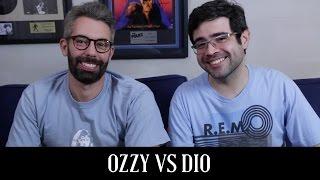 Baixar Ozzy Osbourne vs. Ronnie James Dio | Conversa de Botequim | Alta Fidelidade