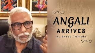 Angali Arrives at Brzee Temple