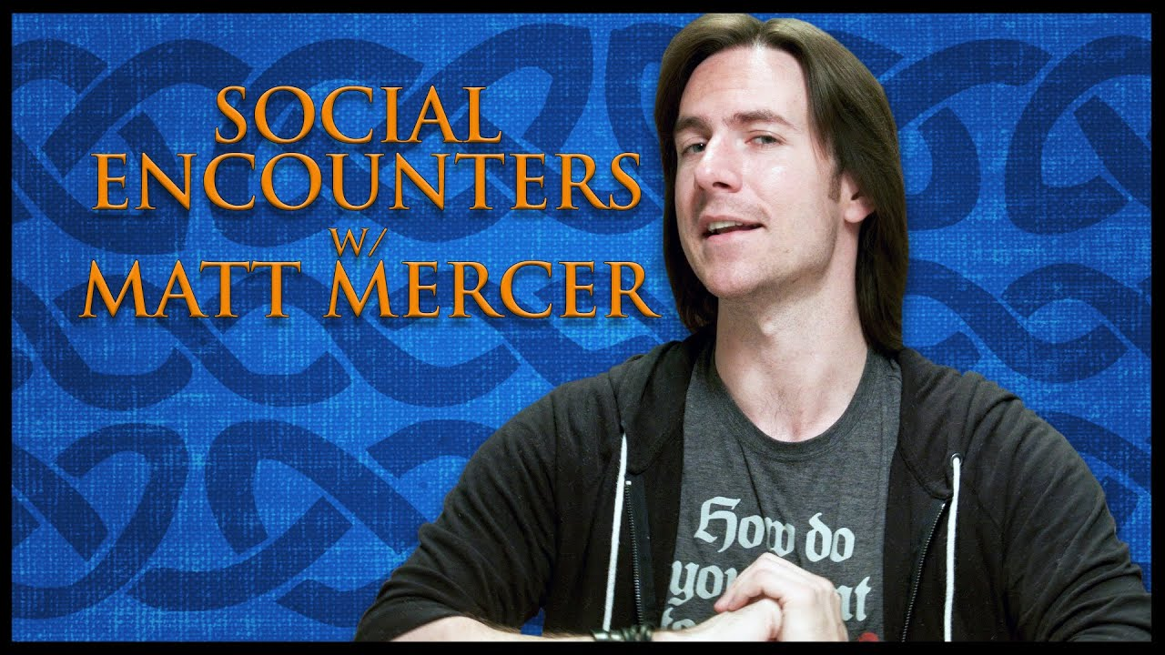 Building RPG Social Encounters! (Game Master Tips)