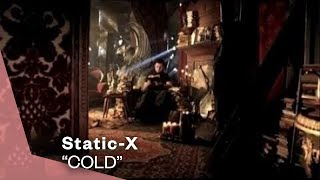 Static-X - Cold (Video)