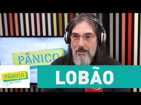 Lobão - Pânico - 06/07/17