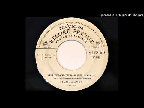 Homer and Jethro - When It's Toothpickin Time In False Teeth Valley (RCA Victor 4557)