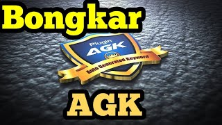 Download Cara Kerja AGK, Kupas Tuntas AGK FULL CRACK LICENSE Auto Generated Keyword (AGK PLUGIN)