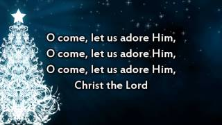 O Come All Ye Faithful - Instrumental with lyrics